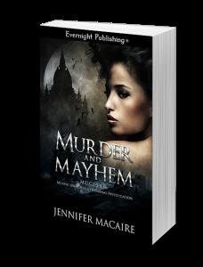 MurderandMayhem-evernightpublishing-jayAheer2015-Transparent-3Drender