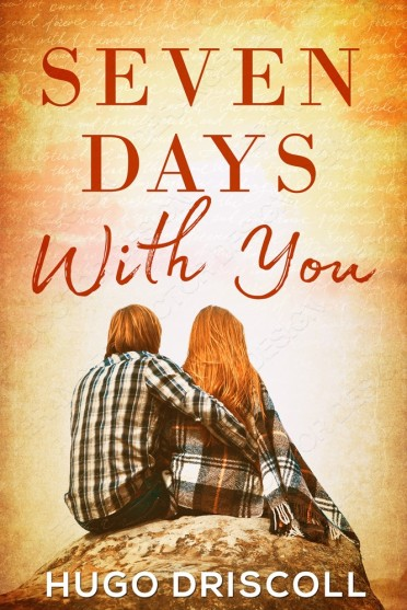 MediaKit_BookCover_7 Days With You by Hugo Driscoll (1)