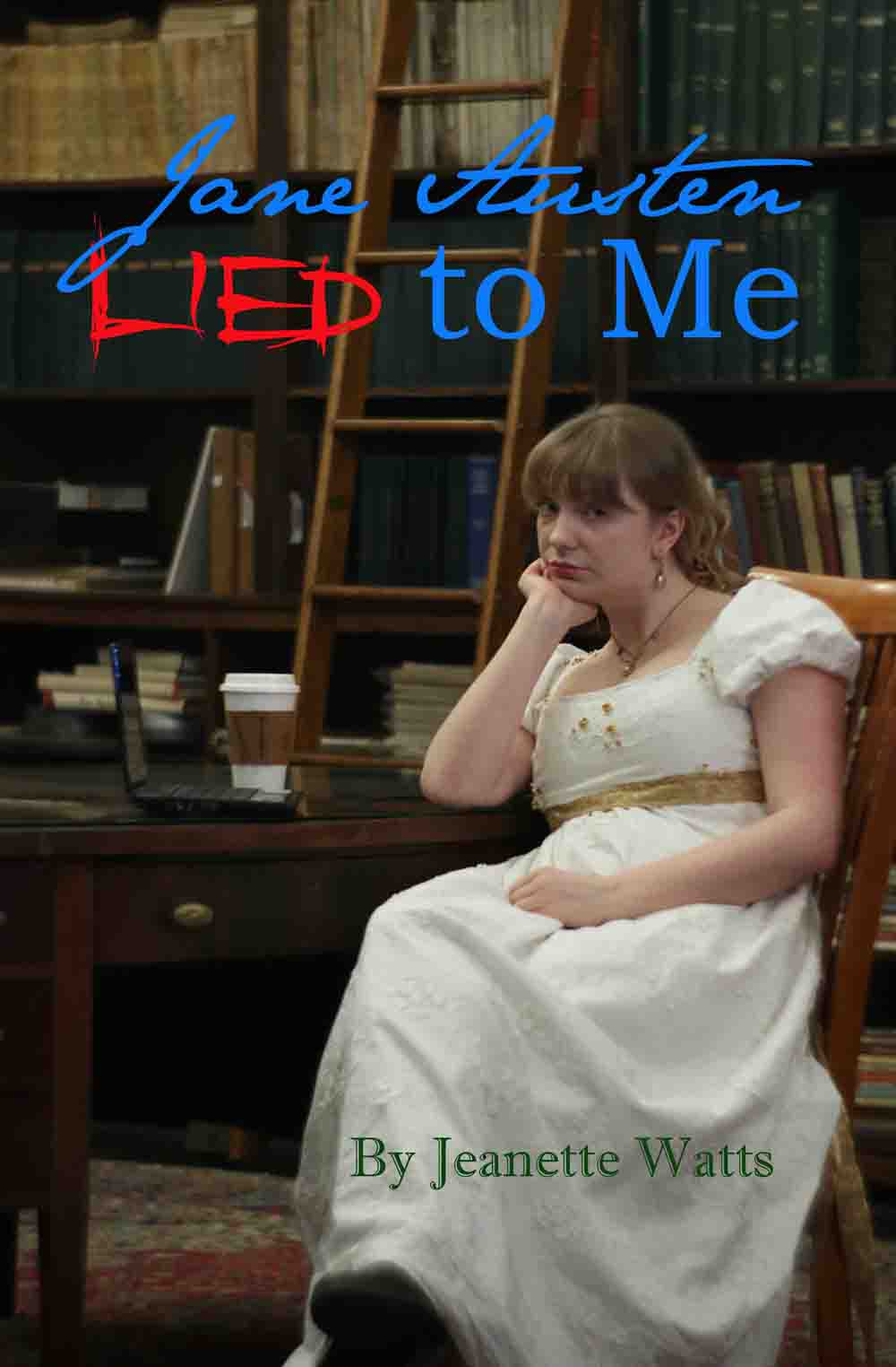 Jane Austen Lied To me Cover