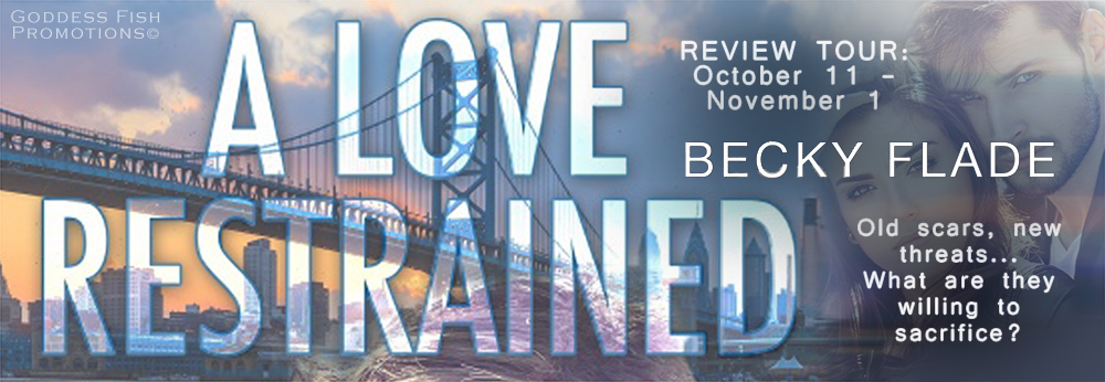 A Love Restrained by Becky Flade